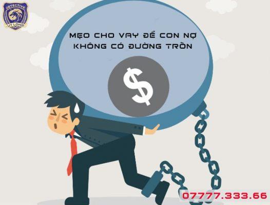 Hướng dẫn cách cho vay mà vẫn theo dõi được vị trí con nợ
