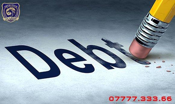 Dịch vụ tìm con nợ - dịch vụ tìm người trốn nợ - dịch vụ tìm người lừa đảo